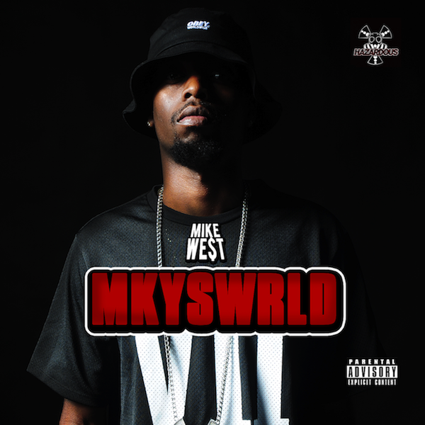 Mkyswrld - Mike West