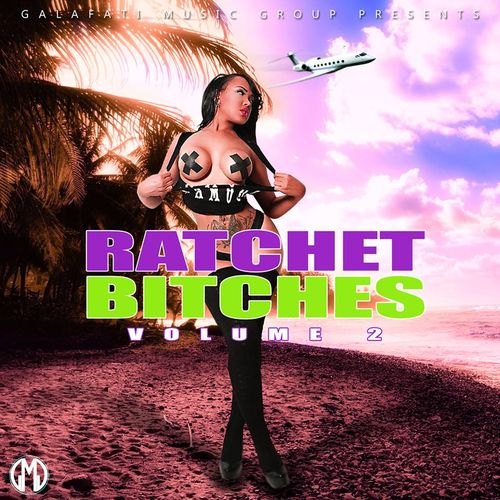 Ratchet Bitches Vol.2 - Trey Songz / Various Artists