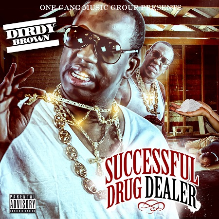 Successful Drug Dealer - Dirdy Brown (@keepitdirdy)