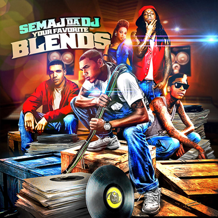 Your Favorite Blends - Semaj da Dj